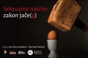 Seksualno nasilje: zakon jače(g) @ Dom omladine Beograda